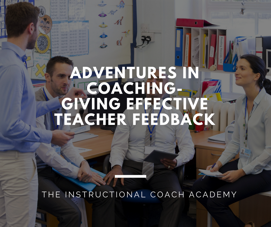 Adventures in Coaching..Giving Effective Teacher Feedback