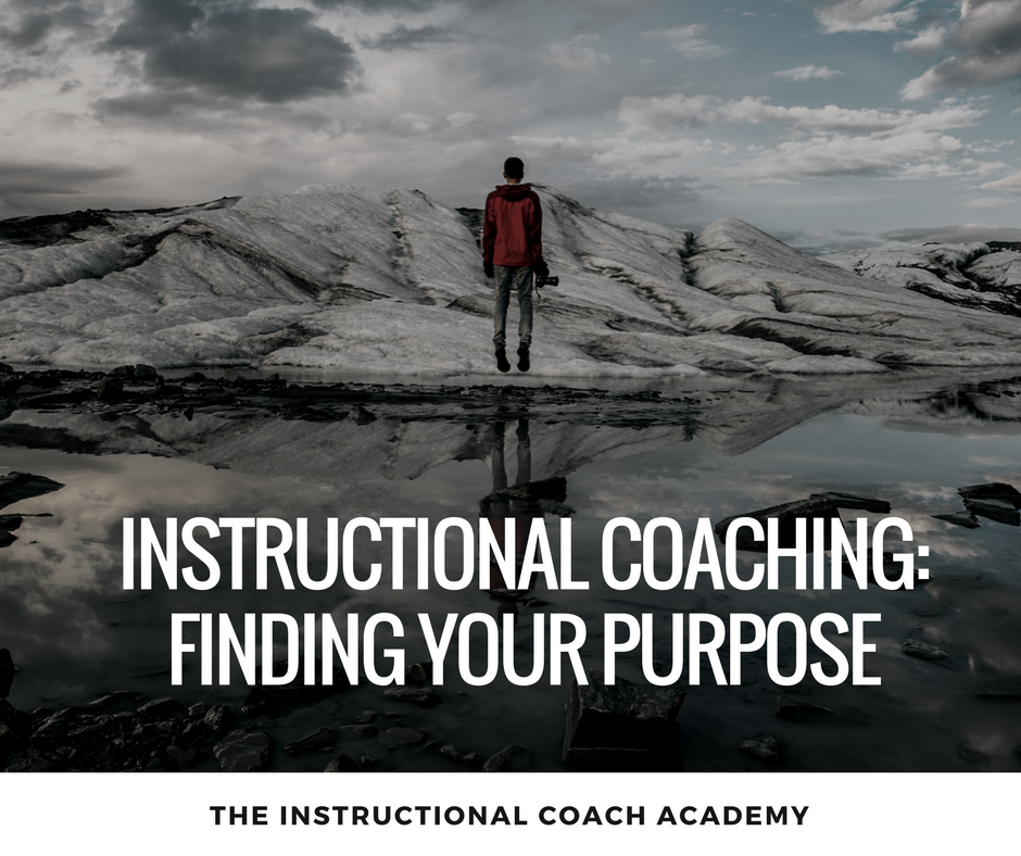 Instructional Coaching: Finding Your Purpose