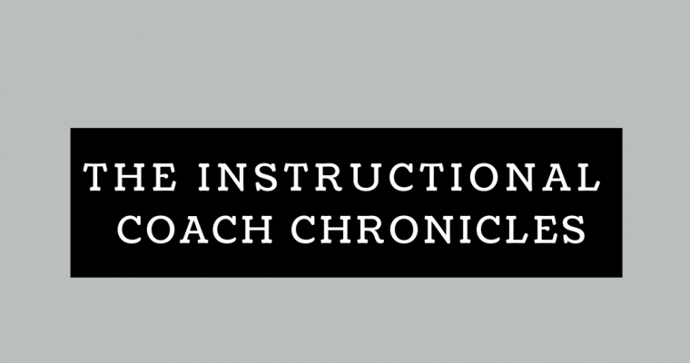 [Instructional Coach Chronicles] Working With a Teacher You Don't Like