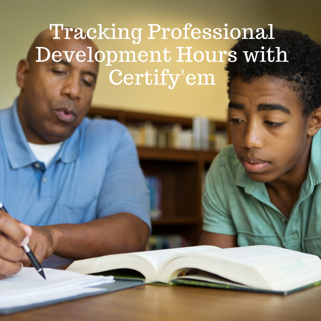 Tracking Professional Development Hours with Certify'em