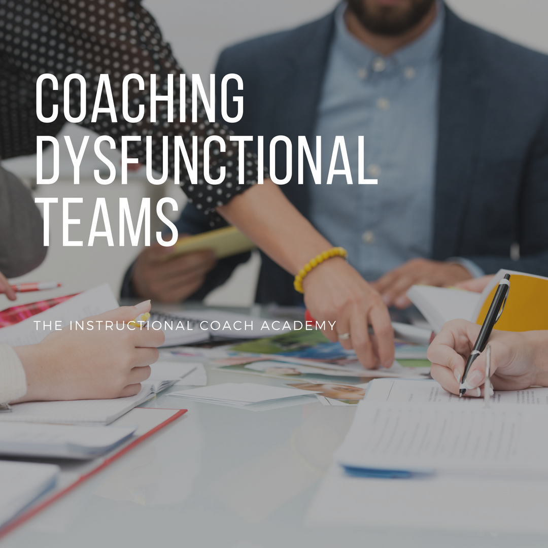 Coaching a Dysfunctional Team