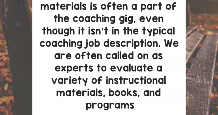 Evaluating Instructional Materials: An Integral Part of Being an Instructional Coach
