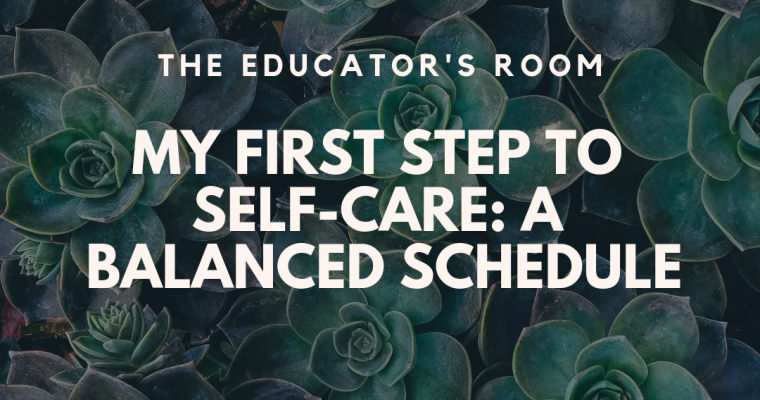My First Step to Self-Care: A Balanced Schedule