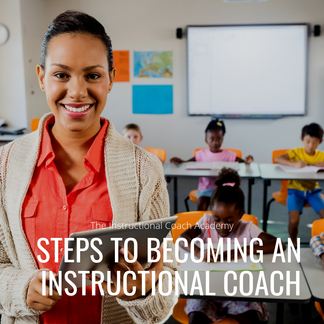Steps to Becoming an Instructional Coach