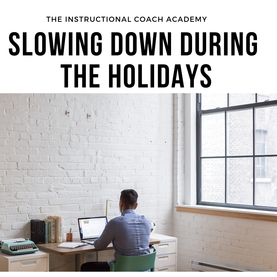 Slowing Down During the Holidays
