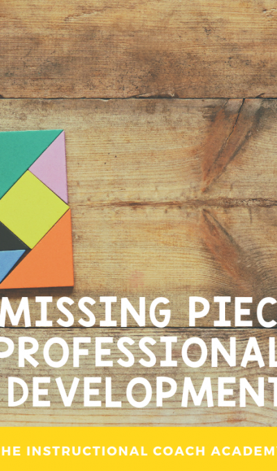 The Missing Piece in Professional Development
