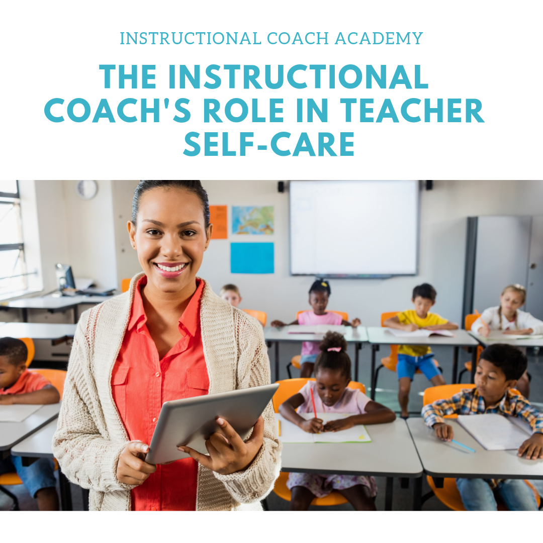 The Coach's Role in Teacher Self-Care